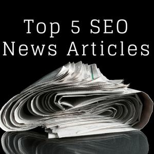 SEO news roundup