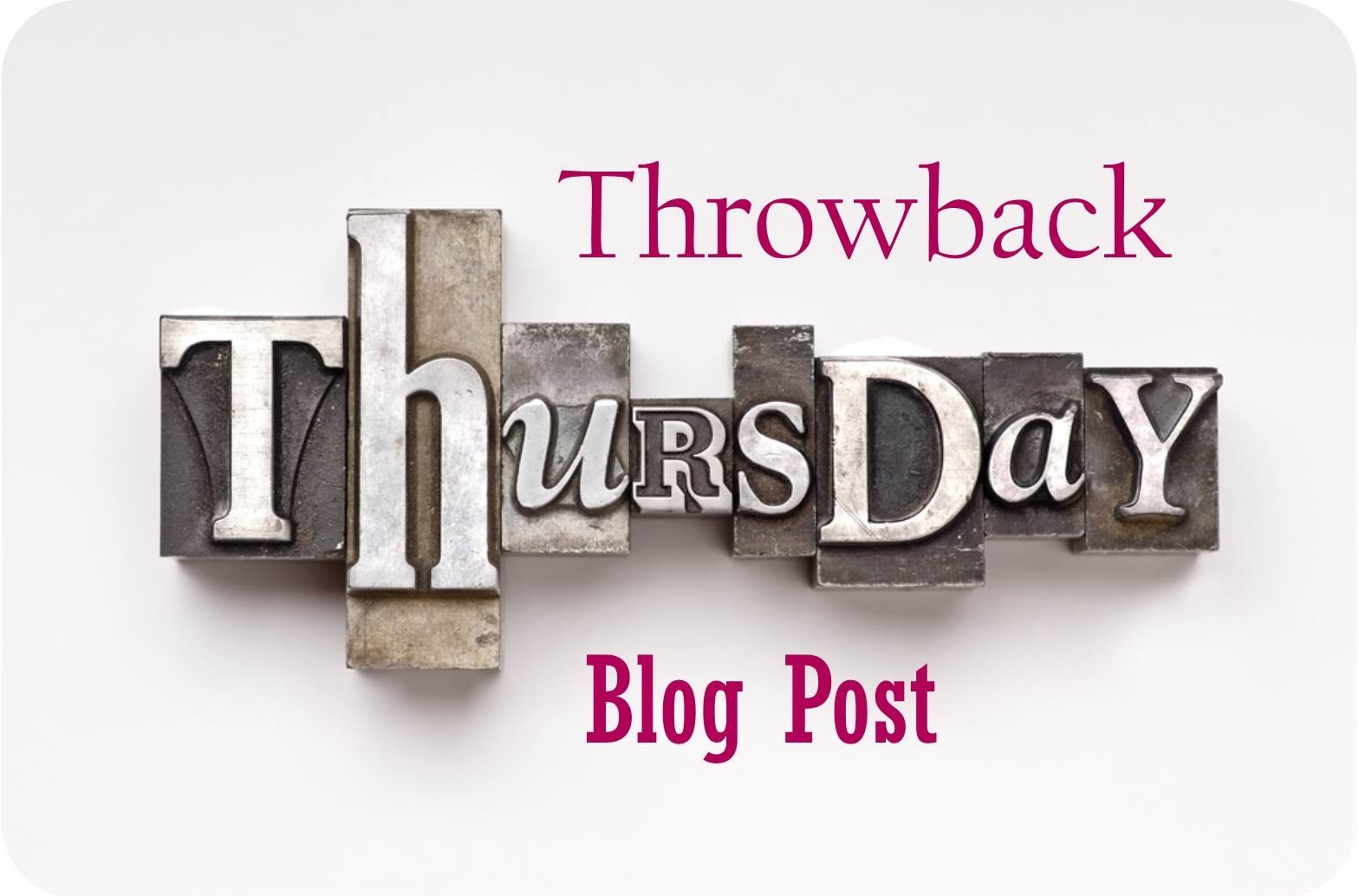 Throwback Thursday Blog Post-2.jpg